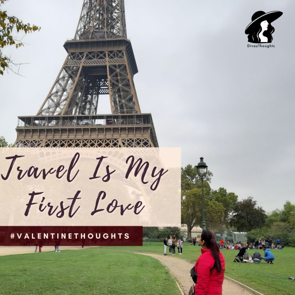 travel first love, solo traveler, valentine thoughts