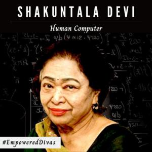 Empowered Divas, women empowerment, international womens day, empowered diva, divazthoughts, shakuntala devi, human computer, homosexuality, mathematics