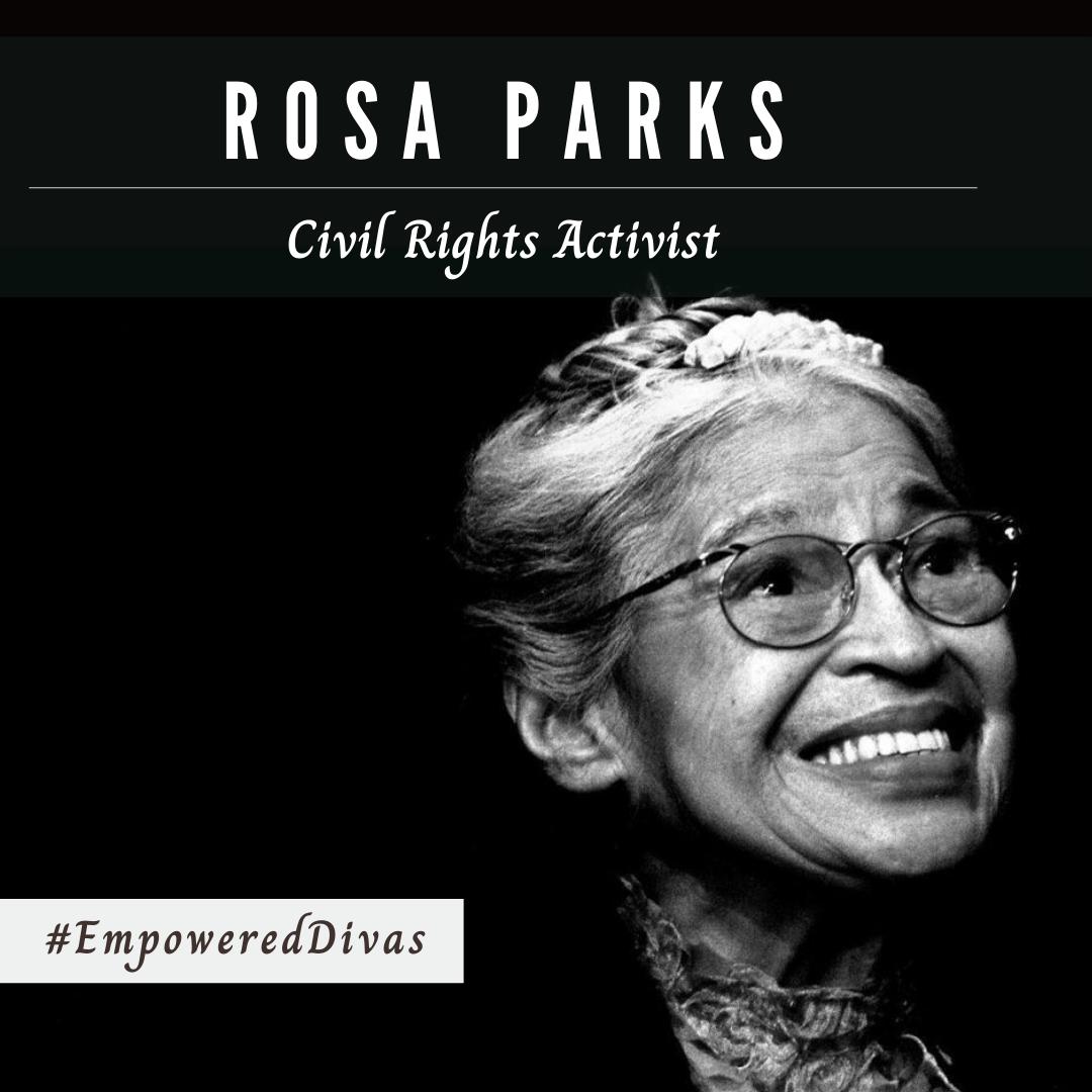 Empowered Divas, women empowerment, international womens day, empowered diva, divazthoughts, rosa parks, civil rights activist, black lives matter