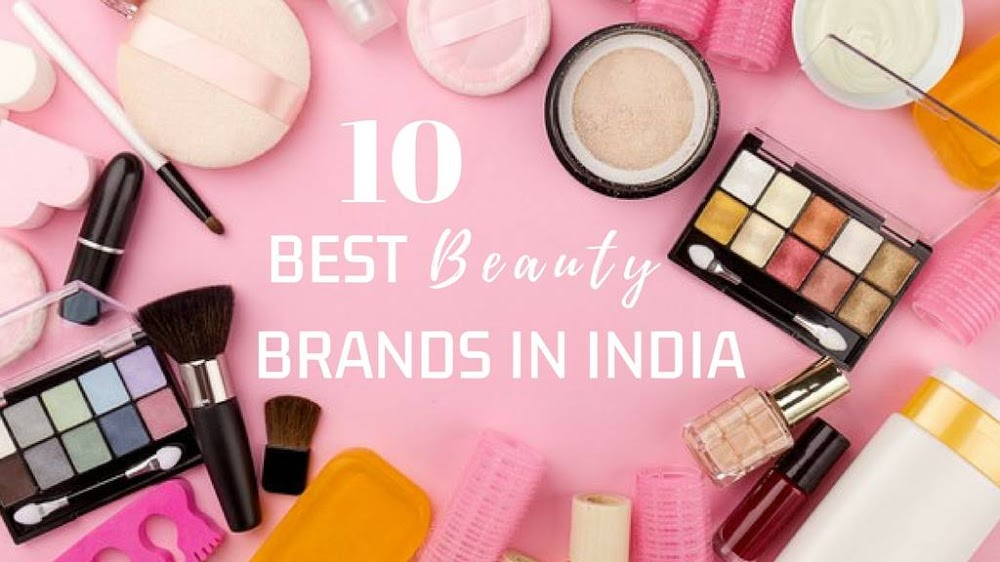 Top 'Made In India' Cosmetic Brands